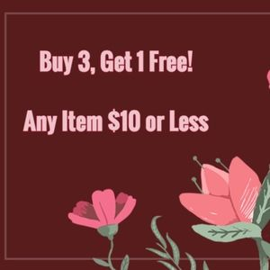 Other - ANY ITEM $10 OR LESS, BUY 3 GET 1 FREE